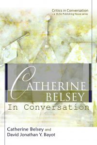 Catherine Belsey in Conversation